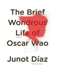 La breve y maravilosa vida de Oscar Wao